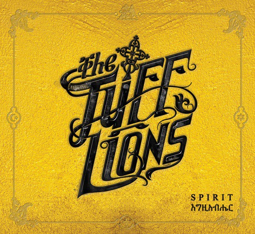 The Tuff Lions - Spirit
