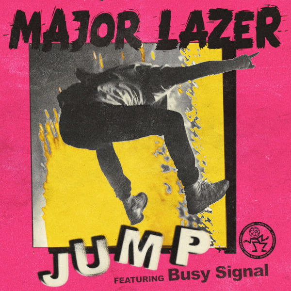 major lazer, busy signal, jump
