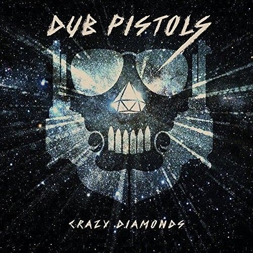 dub pistols, crazy diamonds, sunday best recordings