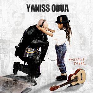 Yaniss Odua -Nouvelle donne