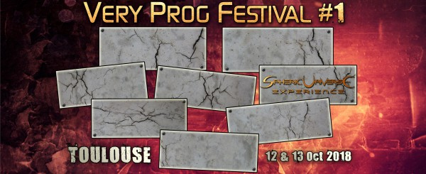 very prog festival, metal, progressif, spheric universe experience, toulouse, 2018, fest