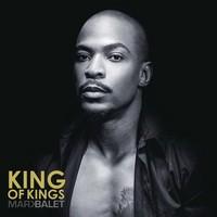 Mark Balet - King Of Kings