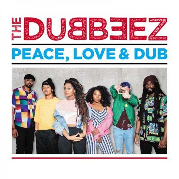 The Dubbeez - Peace, Love & Dub