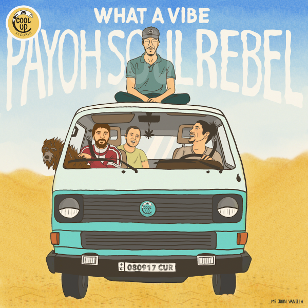 Payoh SoulRebel - What a vibe recto
