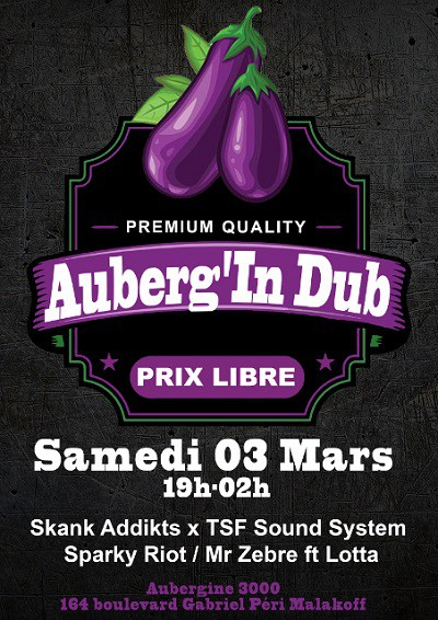 auberg'in dub, malakoff, sparky riot