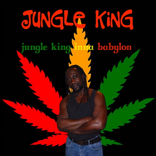 Jungle King - Jungle King Inna Babylon