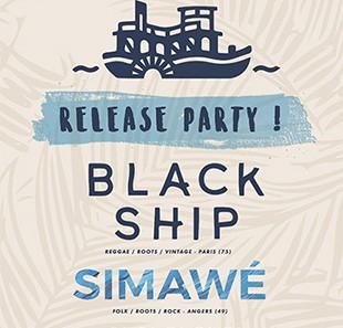 Black Ship + Simawé à la Boule Noire