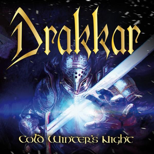Drakkar, Cold Winter's Night, power metal, italian, my kingdom music, nouvel album, 2018