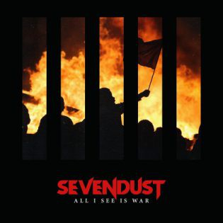 2018, album, Sevendust, nu metal, metal progressif, All I See is War