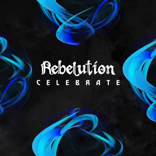 Rebelution - Celebrate single