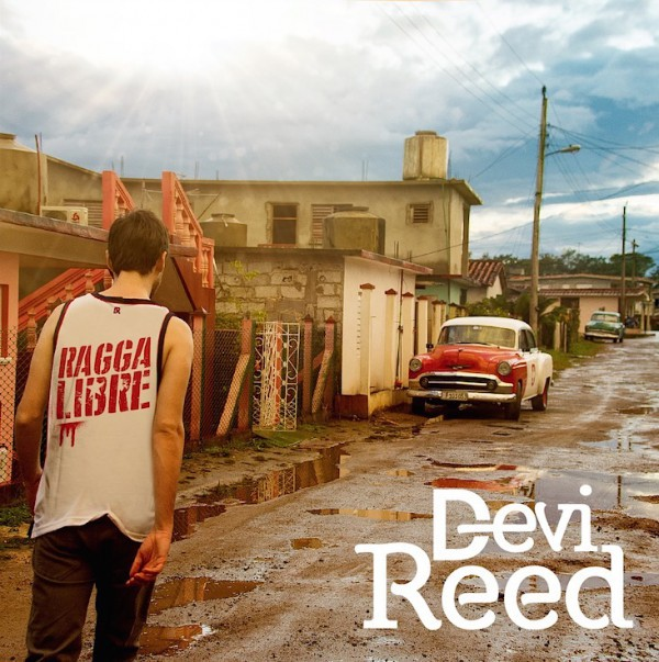 Devi Reed - Ragga Libre