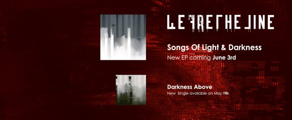 We Are The Line, Songs of Light & Darkness, ep
