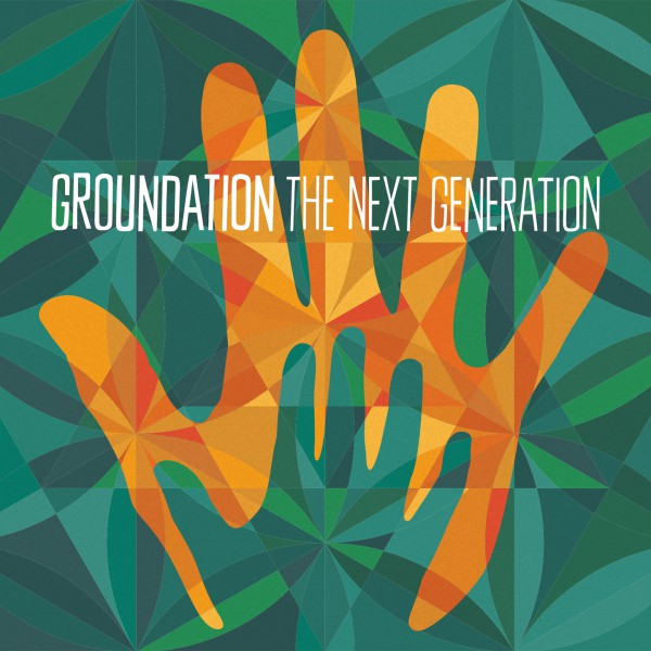 Cover The Next Generation - Groundation
