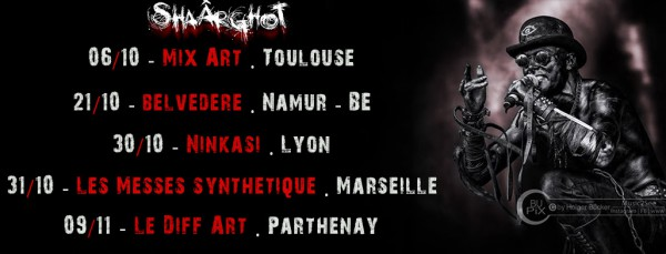 Shaârghot, tournée, concerts, 2018, Messes Synthétiques, Marseille, Halloween, Metal Indus, Goth