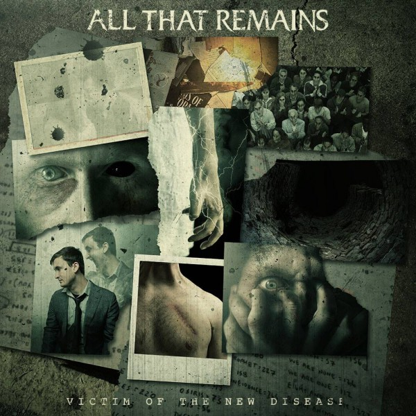 all that remains, victim of the new disease, album 2018, oli herbert