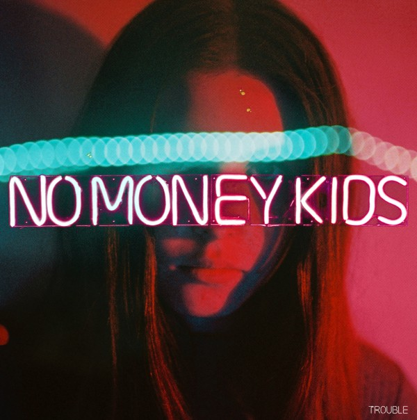 No money kids, chronique, album, trouble, rock
