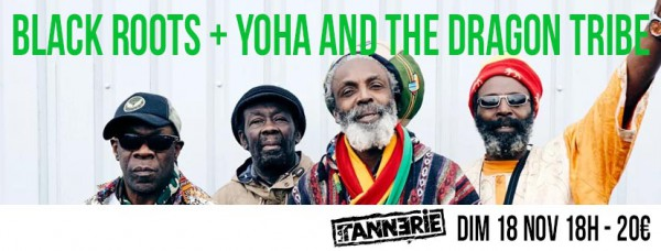 black roots, yoha & the dragon tribe, la tannerie