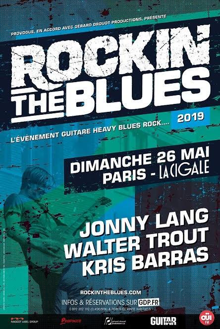 Rockin' the blues, Walter Trout, Jonny Lang, Kris Barras