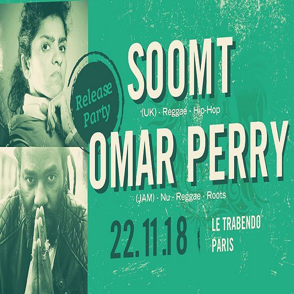 Soom T & Omar Perry au Trabendo, le 22 novembre