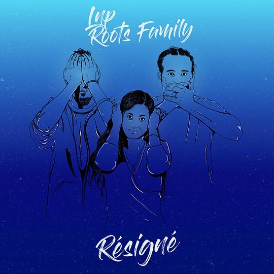 LNP Roots Family - Résigné