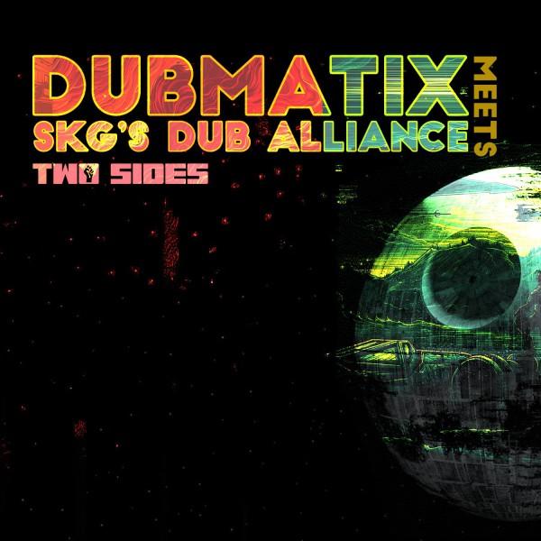 dubmatix, two sides, skg dub alliance