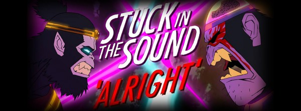 Stuck In The Sound,  Alright, nouvel album, clip