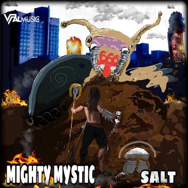 Mighty Mystic - Salt
