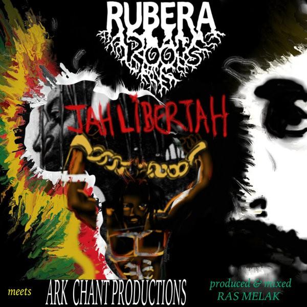 rubera roots libertah