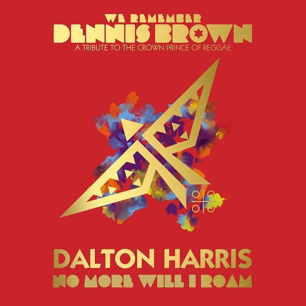 Dalton Harris - No More Will I Roam