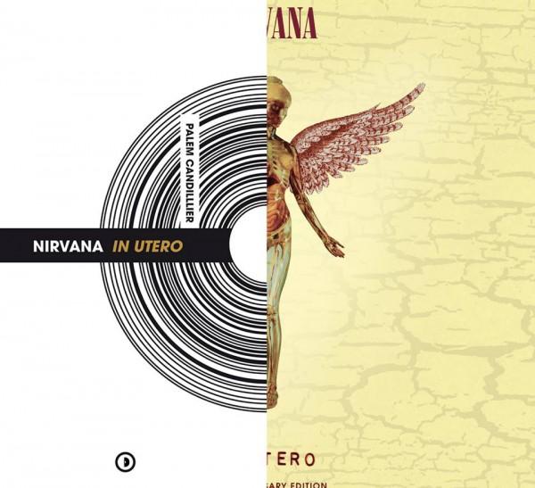 Nirvana, In Utero, Palem Candillier, livre
