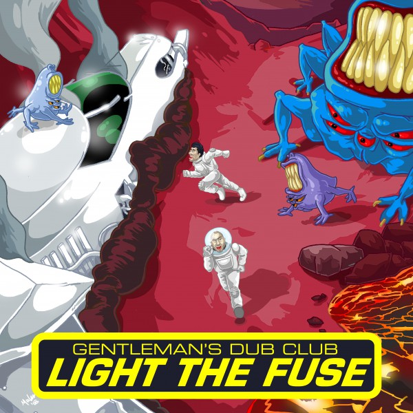 gentleman's dub club, light the fuse, nouveau single