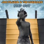 joe pilgrim & the ligerians, step out, big very best of reggae