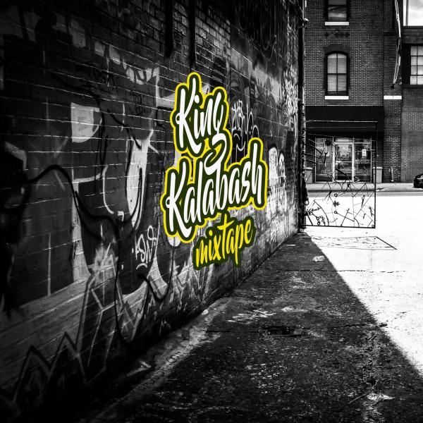 King Kalabash Mixtape Cover