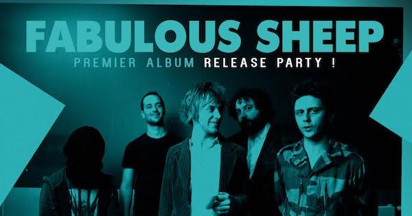 Fabulous Sheep, Release Party, Rockstore, Montpellier, boule noire, Paris