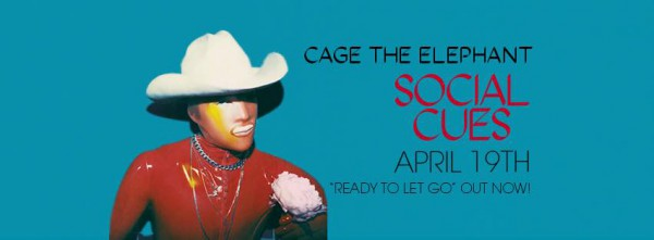 Cage the Elephant, Let It Bleed, nouvel album, Social Cues