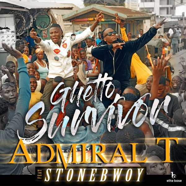 Admiral T feat stonebwoy