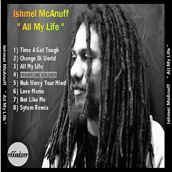 Ishmel McAnuff - Cover tracklist All My Life