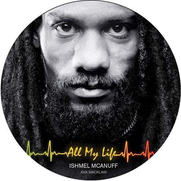 Ishmel McAnuff - Cover All My Life