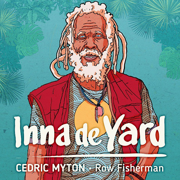 Inna De Yard, Cédric Myton - Cover Row Fisherman