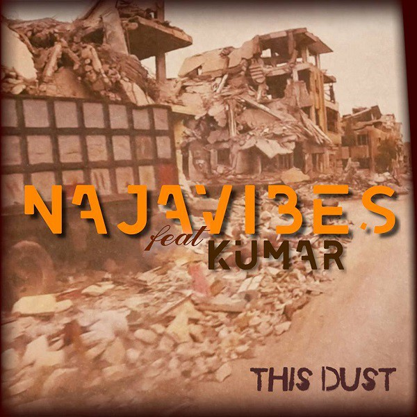 "Najavibes feat. Kumar - "" This Dust "", Cover"