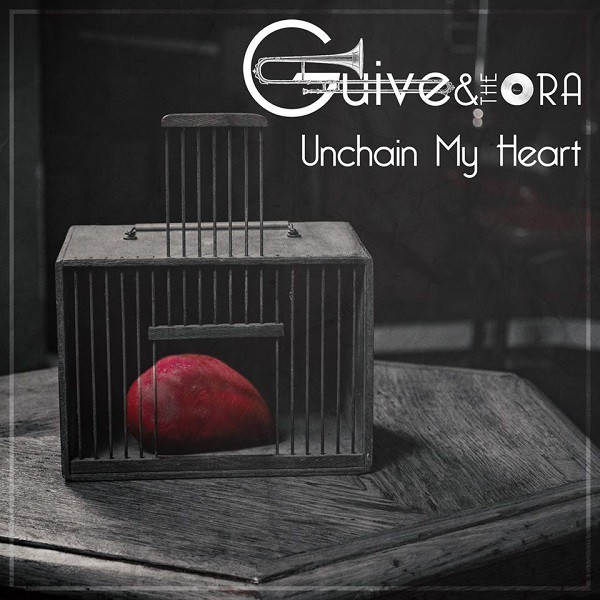 "Cover "" Unchain my Heart "" - Guive & The Ora"