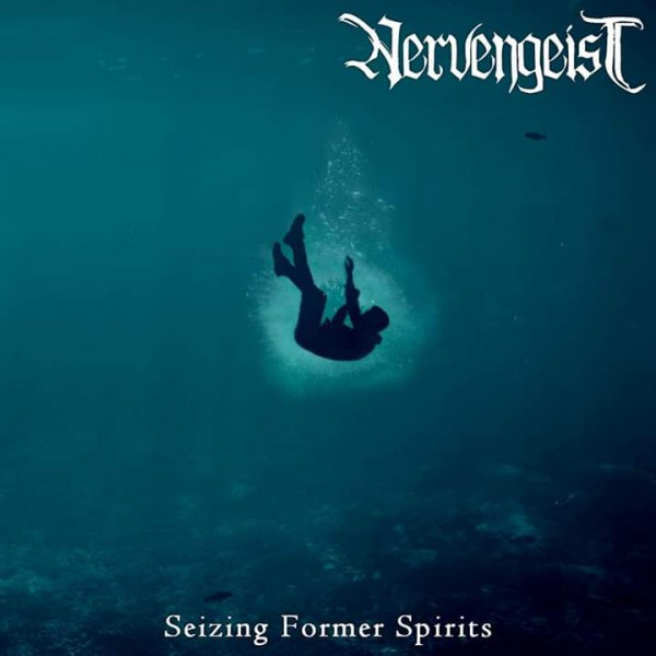 nervengeist, nouvel album, 2019, seizing former spirits, black death metal mélodique