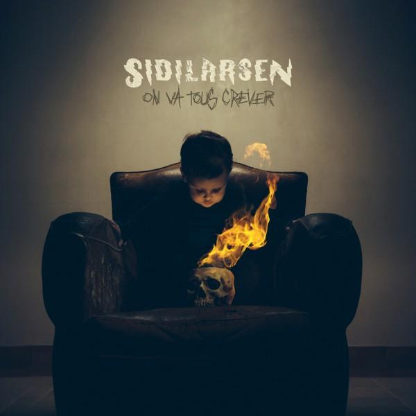 Sidilarsen, on va tous crever, nouvel album