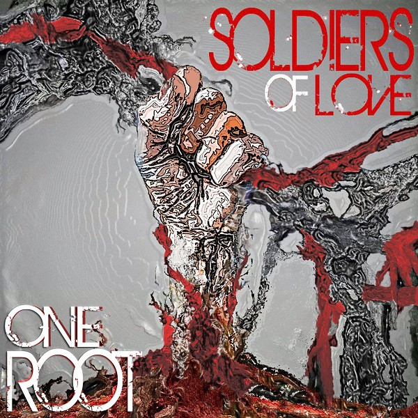 One Root, Cover - Soldiers of Love