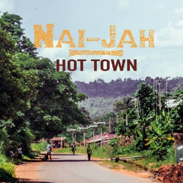 Nai-Jah, cover Hot Town