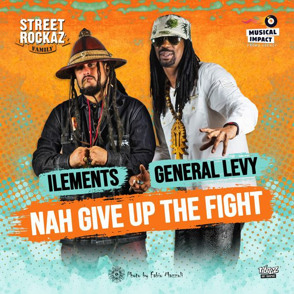 "Cover combinaison - General Levy & Ilements - "" Nah Give Up The Fight """