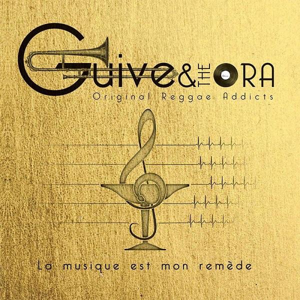 Cover la musique est mon remède, Guive & The Ora