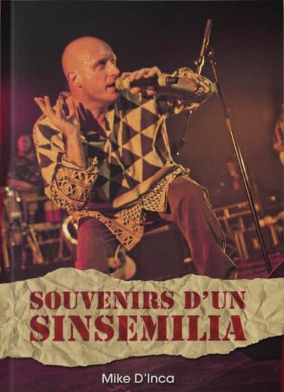 Souvenir d'un Sinsemilia par Mike D'Inca Livre