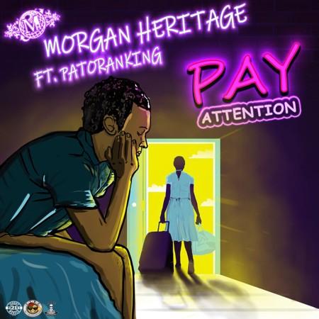 Morgan Heritage Patoranking Pay Attention