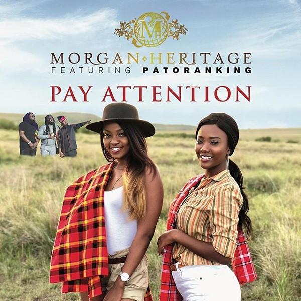 Morgan Heritage Patoranking - Pay Attention single